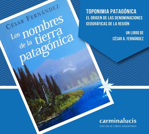 los nombres de la tierra patagónica
