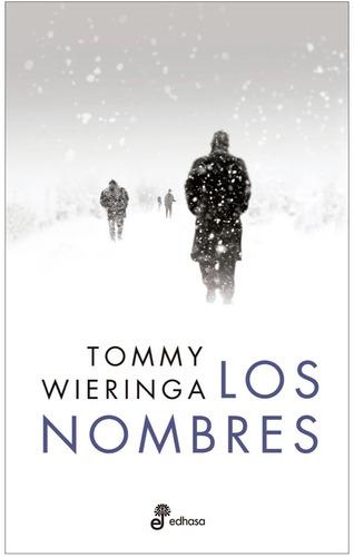 los nombres - tommy wieringa
