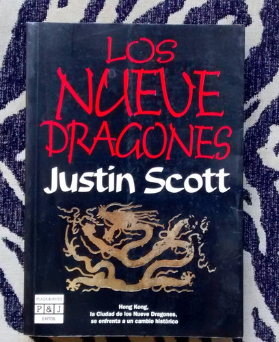 los nueve dragones - justin scott