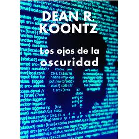 Los Ojos De La Oscuridad - Dean Koontz (digi)