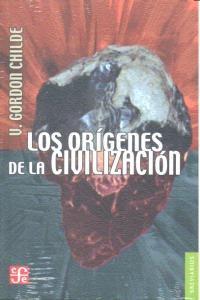 los origenes de la civilizacion; v. gordon childe