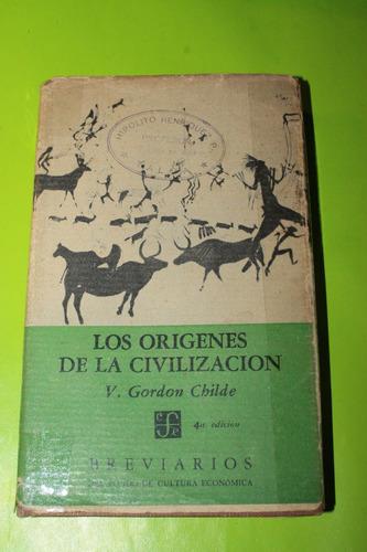 los origenes de la civilizacion  v gordon childe