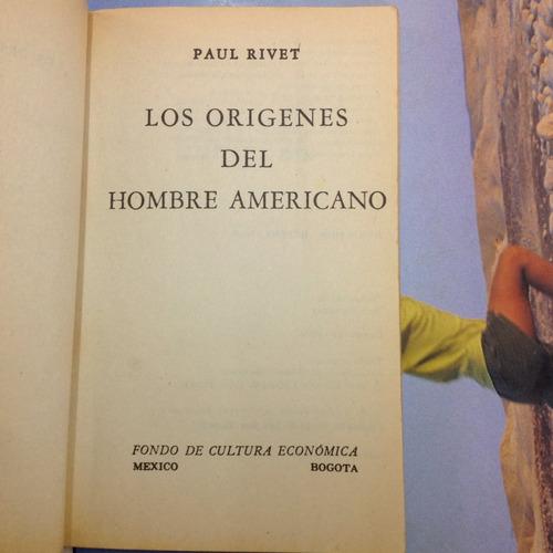 los orígenes del hombre americano. paul rivet.
