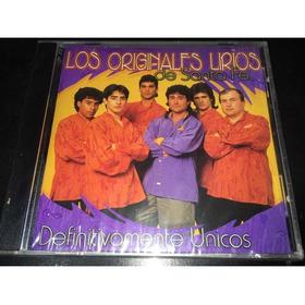 Los Originales Lirios De Santa Fe Definitivamente Unicos Cd