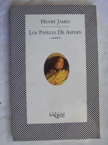 los papeles de aspern henry james tusquets sin uso