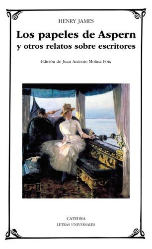 los papeles de aspern y otros relatos sobre escritores(libro