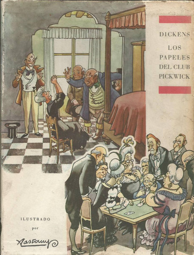 los papeles del club pickwick. charles dickens.