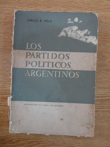 los partidos políticos argentinos carlos melo