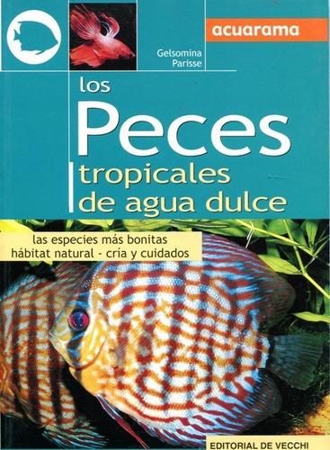 los peces tropicales de agua dulce, parisse, vecchi