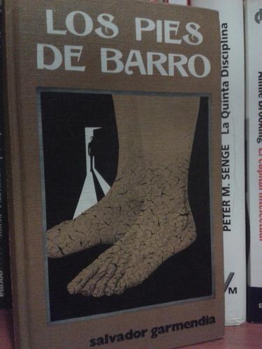 los pies de barro - salvador garmendia