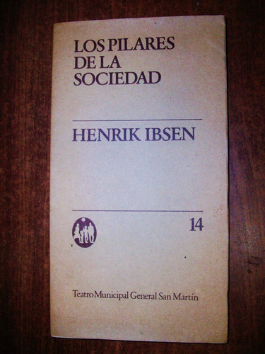 los pilares de la sociedad - henrik ibsen