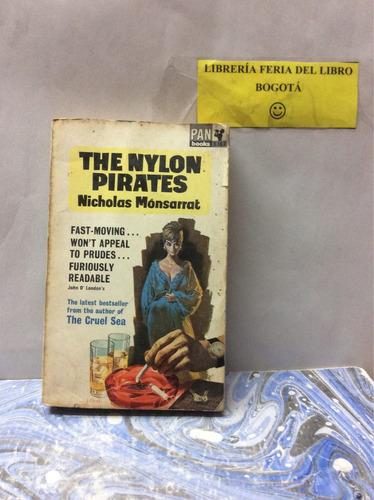 los piratas de nylon-nicholas monserrat-( en inglés)