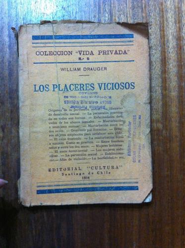 los placeres viciosos - william drauger - año 1934