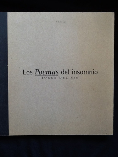 los poemas del insomnio - jorge del río - firmado y dedicado