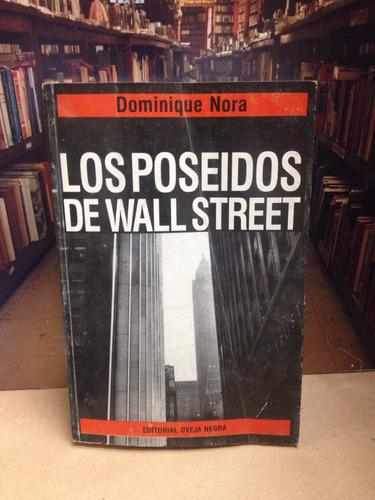 los poseídos de wall street - dominique nora.
