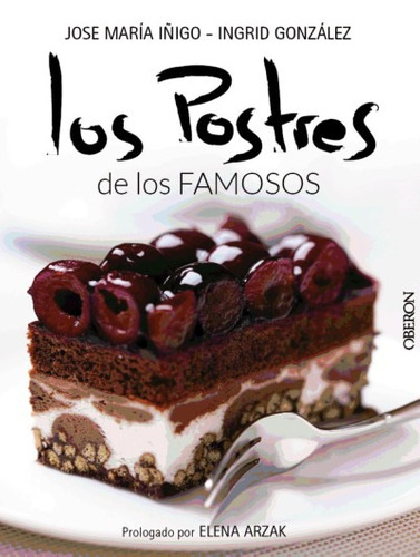 los postres de los famosos(libro gastronomía y cocina)