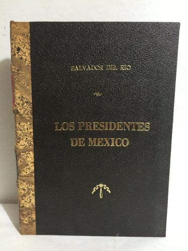 los presidentes de méxico salvador del río everest