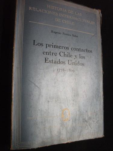 los primeros contactos entre chile y los estados unidos...