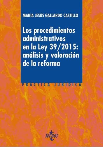los procedimientos administrativos en la ley 39/2015: anális