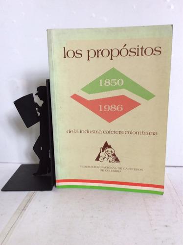 los propósitos de la industria cafetera colombiana