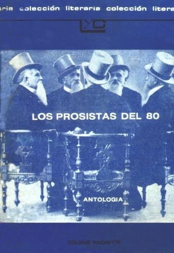 los prosistas del 80 - antología