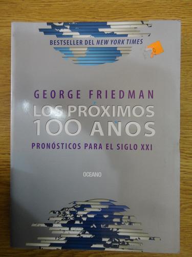 los próximos 100 años friedman