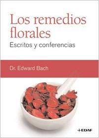 los remedios florales - dr. edward bach