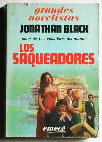 los saqueadores / jonathan black