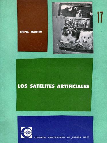 los satélites artificiales: ch.n. martin