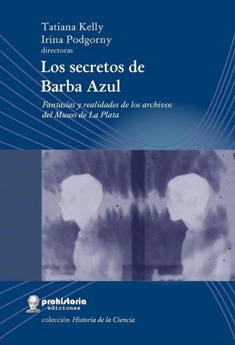 los secretos de barba azul - podgorny - prohistoria