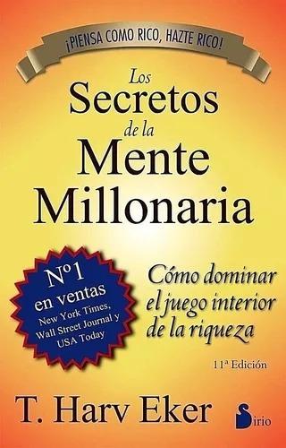 los secretos de la mente millonaria - t. harv eker - rosario