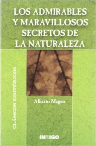 los secretos de la naturaleza, magno, indigo