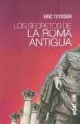 los secretos de la roma antigua - teyssier