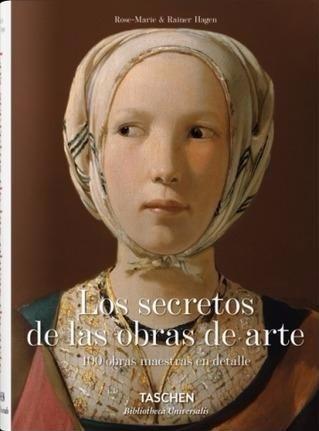 los secretos de las obras de arte - taschen