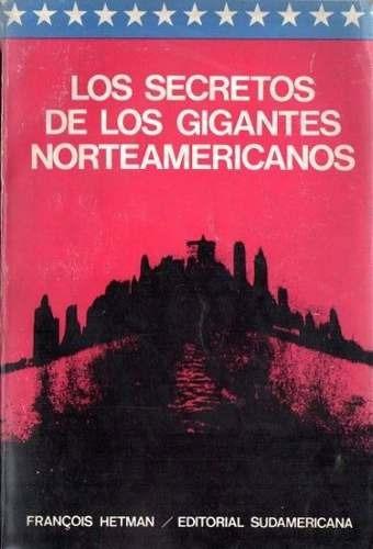 los secretos de los gigantes norteamericanos - francois