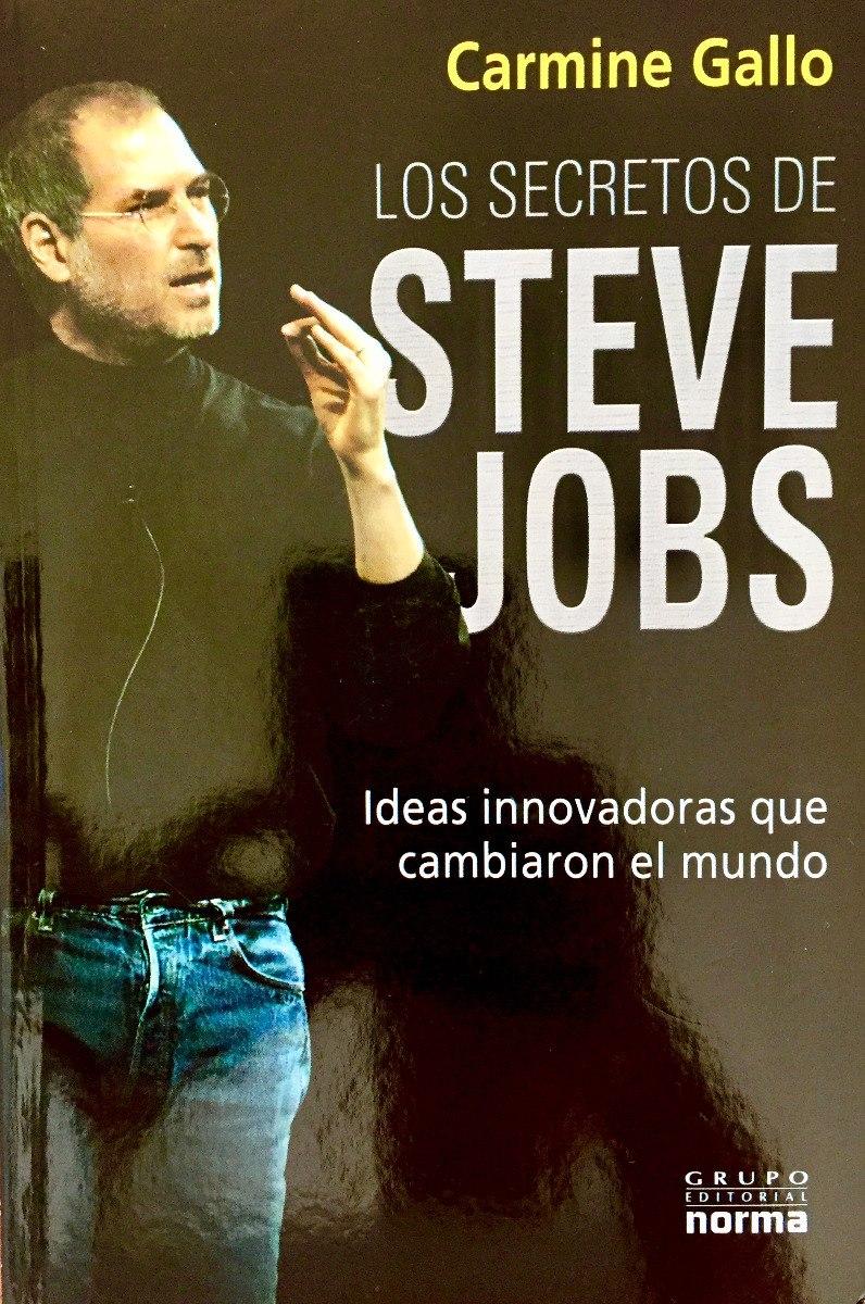 70215eba89e Los Secretos De Steve Jobs Por Carmine Gallo - Bs. 61.900,00 en ...