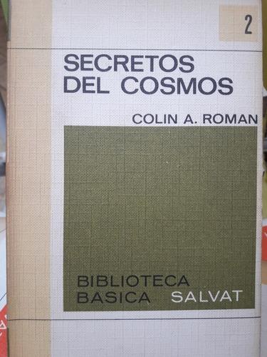 los secretos del cosmos colin roman biblioteca básica salvat