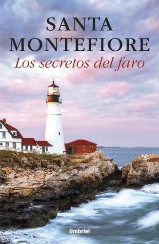 los secretos del faro - santa montefiore
