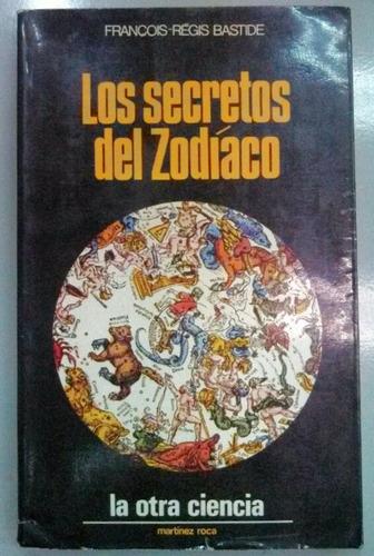 los secretos del zodiaco de francois regis bastide