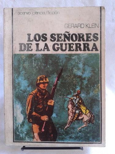 los señores de la guerra. gerard klein - editorial acervo