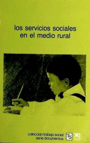los servicios sociales en el medio rural(libro sociología)