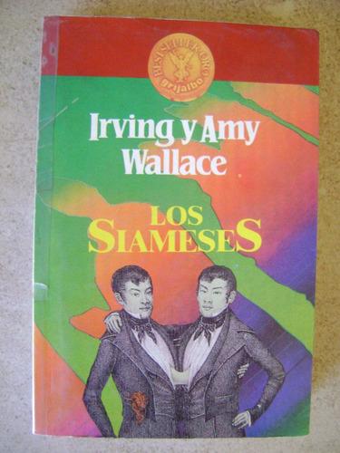 los siameses. irving y amy wallace. $239 dhl