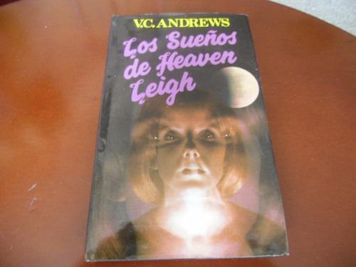 los sueños de heaven leigh (v.c andrews) (tapa dura)