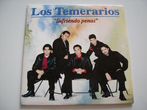 los temerarios / cd single - sufriendo penas