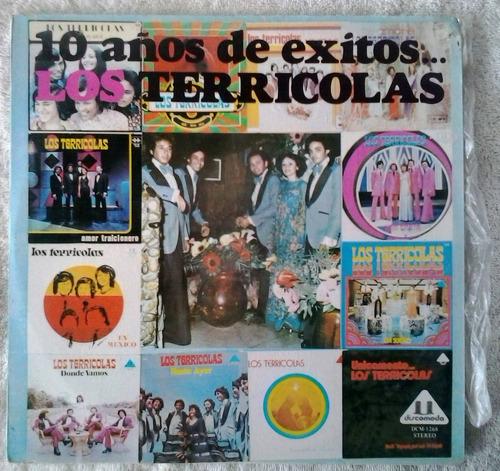 los terricolas - 10 años de éxitos disco de vinilo lp