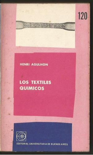 los textiles químicos por henri agulhon
