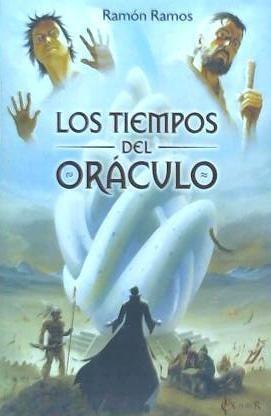 los tiempos del or¿culo(libro novela y narrativa)