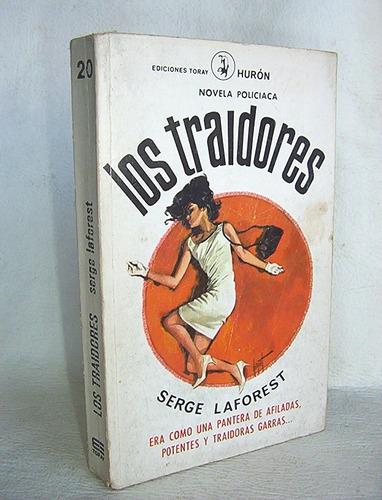 los traidores serge laforest novela policiaca ediciones tora