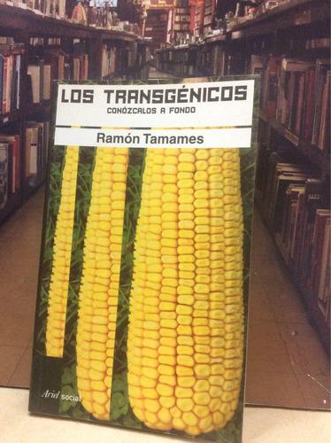 los transgénicos - ramón tamames - ariel social.