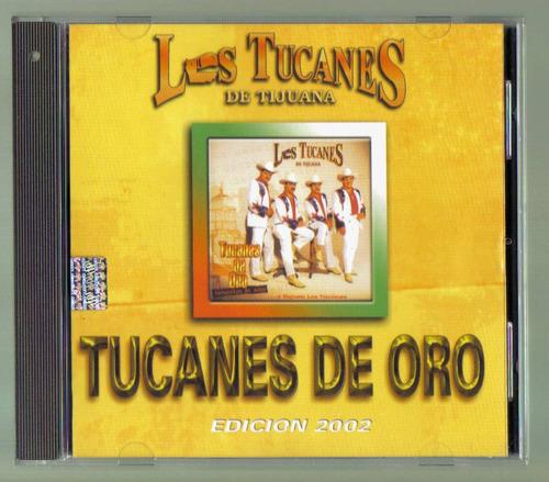 los tucanes de tijuana tucanes de oro cd ed 2002  fdp